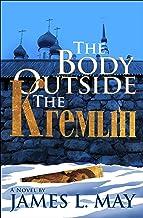 The Body Outside the Kremlin: A Novel