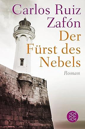 Der Fürst des Nebels Roan by Carlos Ruiz Zafón