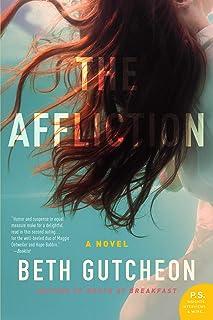 The Affliction: A Novel