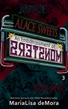 An Embarrassment of Monsters: A Dark Romantic Suspense Novel (Alace Sweets Book 3)