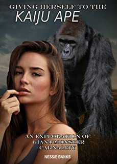 Giving Herself to the Kaiju Ape: An Exploration of Giant Monster Carnality (Macro Anthro Primate Furry Submission) (Englis...
