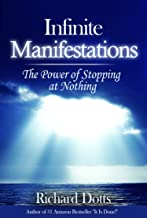 Infinite Manifestations: The Power of Stopping at Nothing (Light Touch Manifestations Book 2)