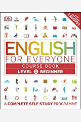 English for Everyone: Level 1: Beginner, Course Book: A Complete Self-Study Program (English Edition) eBook Kindle