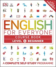 English for Everyone: Level 1: Beginner, Course Book: A Complete Self-Study Program (English Edition)