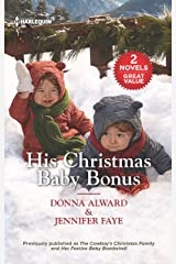His Christmas Baby Bonus/The Cowboy's Christmas Family/Her Festive Baby Bombshell Kindle Edition