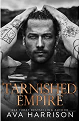 Tarnished Empire: A Standalone Enemies-to-Lovers Billionaire Romance Kindle Edition