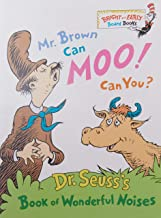 Mr. Brown Can Moo, Can You : Dr. Seuss's Book of Wonderful Noises (Bright and Early..