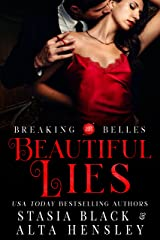 Beautiful Lies: A Dark Secret Society Romance (Breaking Belles) Kindle Edition