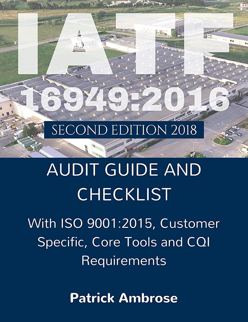 クルーズボックスまたはIATF 16949:2016 Audit Guide and Checklist 2nd Edition (English Edition)