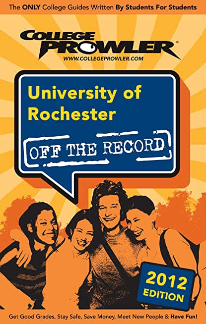 University of Rochester 2012 (English Edition)