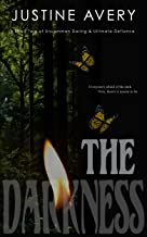 The Darkness: A Short Tale of Uncommon Daring & Ultimate Defiance (English Edition)