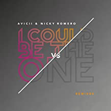 I Could Be The One [Avicii vs Nicky Romero] (Remixes)