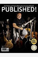 PUBLISHED! Magazine - Joe Vitale and Top Authors Share Success Secrets Kindle Edition