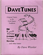 Dave Tunes: Original Tunes in the Folk Dance Tradition