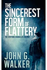 The Sincerest Form of Flattery (The Statford Chronicles Book 1) Kindle Edition