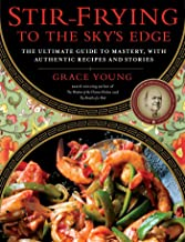 Stir-Frying to the Sky's Edge: The Ultimate Guide to Mastery, with Authentic Recipes and Stories PDF