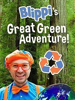 Blippi's Great Green Adventure!