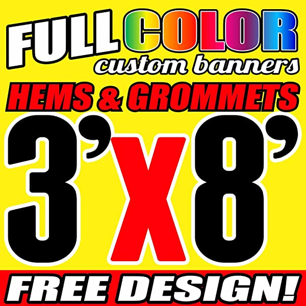 3 X 8 Full Color Printed Custom Banner 13oz Vinyl Hems Grommets Free Design By BannersOutlet USA