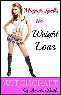 magick spells for weight loss
