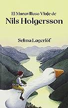 El Maravilloso Viaje de Nils Holgersson (Spanish Edition)