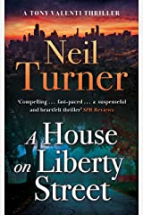 A House on Liberty Street (The Tony Valenti Thrillers Book 1) Kindle Edition