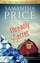 Threadly Secret: Amish Cozy Mystery (Ettie Smith Amish Mysteries Book 21)