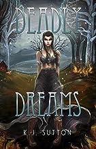 Deadly Dreams (Fortuna Sworn Book 3)