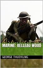Marine: Belleau Wood