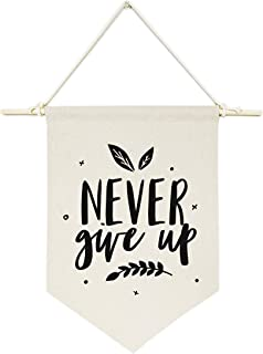 The Cotton & Canvas Co. Never Give Up Hanging Wall Canvas Banner for Baby Girl, Baby Boy, Nursery, Teen and Kids Room