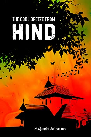 The Cool Breeze From Hind