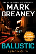 Ballistic (A Gray Man Novel Book 3)