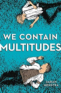We Contain Multitudes: Sarah Henstra
