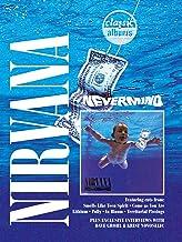Nirvana: Nevermind (Classic Albums)