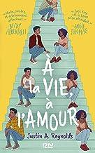 À la vie, à l'amour (French Edition)