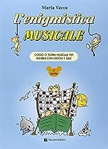 Scaricare Libri L'enigmistica musicale. Corso di teoria musicale per bambini con giochi e quiz: 2 PDF