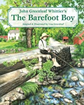 John Greenleaf Whittier's the Barefoot Boy