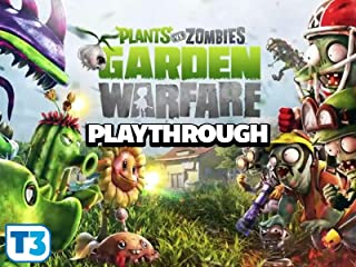 Clip: Plants Vs. Zombies Garden Warfare Playthrough
