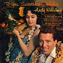 Best to you sweetheart aloha Reviews