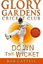 Glory Gardens 7 - Down The Wicket