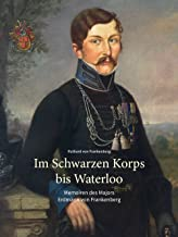 Im Schwarzen Korps bis Waterloo (German Edition)