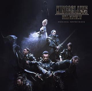 KINGSGLAIVE FINAL FANTASY XV オリジナル・サウンドトラック