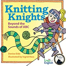 Knitting Knights: Beyond the Sounds of ABC
