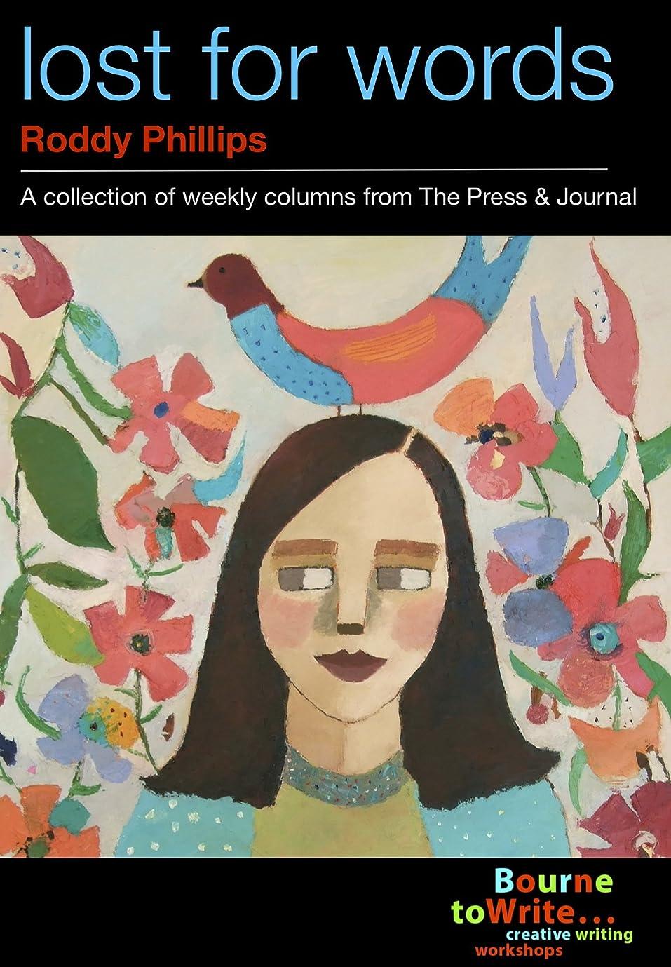 チラチラするお客様官僚Lost for Words: A Collection of Weekly columns from The Press & Journal (English Edition)