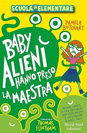 Baby alieni hanno preso la maestra