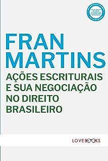 Ações Escriturais e sua Negociação no Direito Brasileiro