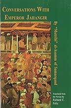 Conversations With Emperor Jahangir (Bibliotheca Iranica: Literature Series)