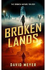 Broken Lands (Broken Nature Book 1) Kindle Edition