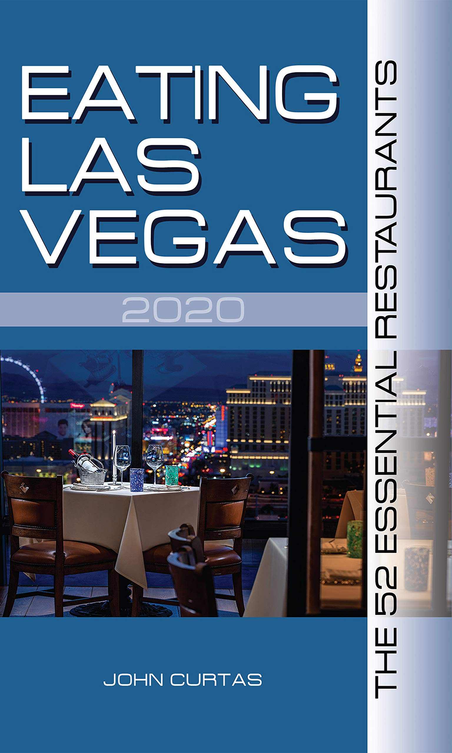 Image OfEating Las Vegas 2020: The 52 Essential Restaurants