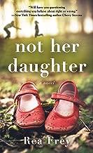 Best not her daughter a novel Reviews