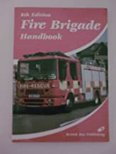 The Fire Brigade Handbook